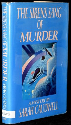 THE SIRENS SANG OF MURDER (Presentation Copy). Sarah Caudwell