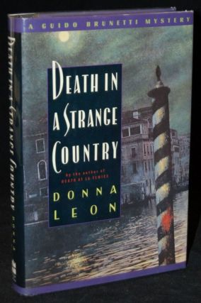 DEATH IN A STRANGE COUNTRY. Donna Leon, author
