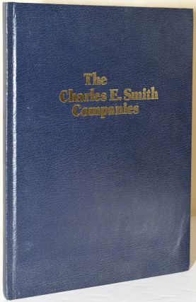 THE CHARLES E. SMITH COMPANY -- BUILDERS IN THE NATION'S CAPITAL. Charles E. Smith.