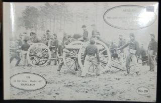 ARTILLERY FOR THE LAND SERVICE OF THE UNITED STATES. 12 PDR GUN NAPOLEON #20. 1849 - 1865.
