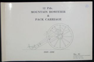 12 PDR. MOUNTAIN HOWITZER & PACK CARRIAGE. 1849 - 1890