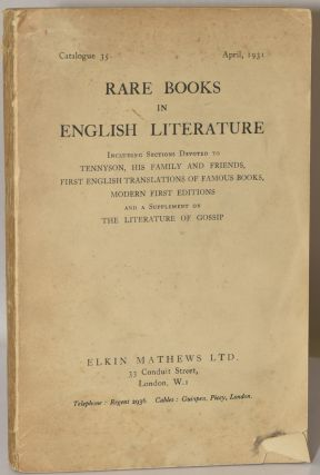 RARE BOOKS IN ENGLISH LITERATURE: INCLUDING SECTIONS DEVOTED TO TENNYSON, HIS FAMILY AND FRIENDS,...