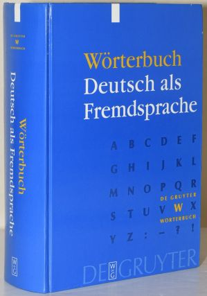DE GRUYTER WORTERBUCH DEUTSCH ALS FREMDSPRACHE. Gunter Kempcke, author