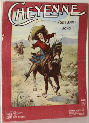 SHEET MUSIC] CHEYENNE (SHY ANN). Harry Williams, Egbert Van Alstyr