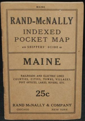 RAND-McNALLY INDEXED POCKET MAP AND SHIPPERS' GUIDE OF MAINE.