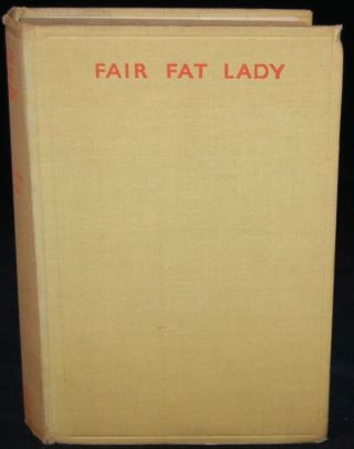 FAIR FAT LADY. Noel De Vic Beamish, author