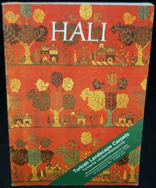 HALI: THE INTERNATIONAL JOURNAL OF ORIENTAL CARPETS AND TEXTILES. VOL. 1, NO. 2; SUMMER 1978. ...