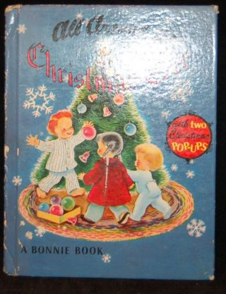 ALL AROUND THE CHRISTMAS TREE. A BONNIE BOOK. N/A