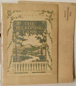 THE BECKONING LAND. E. Alexander Powell