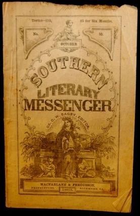 THE SOUTHERN LITERARY MESSENGER. OCTOBER, 1863 NO. 10 [Confederate Imprint]. George William Bagby