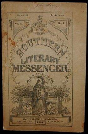 THE SOUTHERN LITERARY MESSENGER. OCTOBER, 1861; NO.4 (Confederate Imprint). George William Bagby