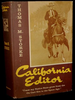 CALIFORNIA EDITOR (Signed). Thomas M. Storke