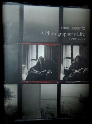 A PHOTOGRAPHER'S LIFE: 1990 - 2005 (Signed). Annie Leibovitz