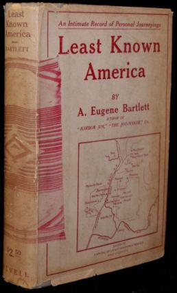 LEAST KNOWN AMERICA. A. Eugene Bartlett