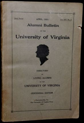 ALUMNI BULLETIN OF THE UNIVERSITY OF VIRGINIA. 1921
