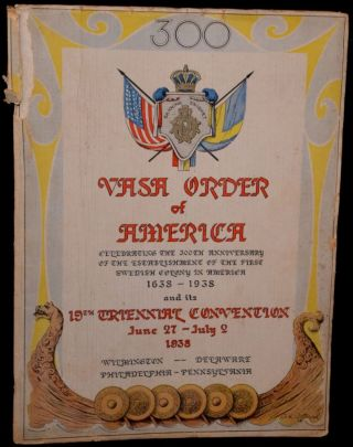 VASA ORDER OF AMERICA TERCENTENARY AND CONVENTION PROGRAM. JUNE 27 - JULY 2, 1938. ...