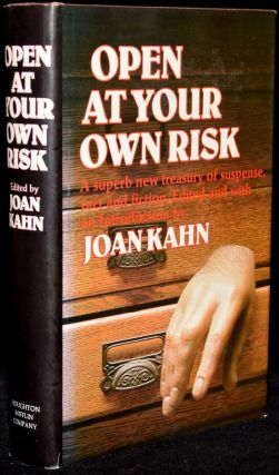 OPEN AT YOUR OWN RISK. Joan Kahn
