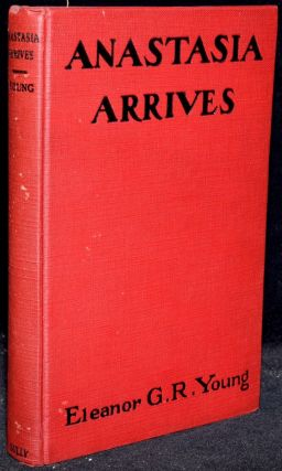 ANASTASIA ARRIVES. Eleanor G. R. Young |, B. S. Williams