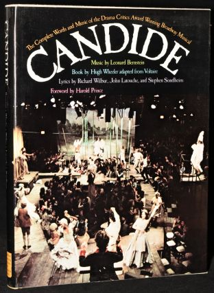 CANDIDE. THE COMPLETE WORDS AND MUSIC OF THE DRAMA CRITICS AWARD WINNING BROADWAY MUSICAL....