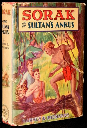 SORAK AND THE SULTAN'S ANKUS. OR HOW A PERILOUS JOURNEY LEADS TO A KINGDOM OF GIANTS. Harvey D....