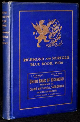 THE RICHMOND AND NORFOLK SOCIETY BLUE BOOK INCLUDING PETERSBURG AND OTHER SUBURBAN TOWNS. ELITE...