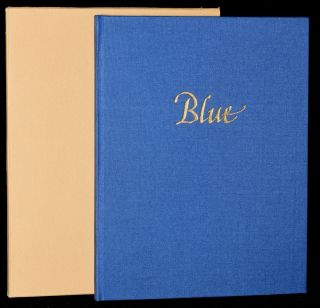 BLUE. THREE POEMS IN AN ENGLISH AND A FRENCH VERSION & THREE DRAWINGS BY THE AUTHOR. Frank Alweis