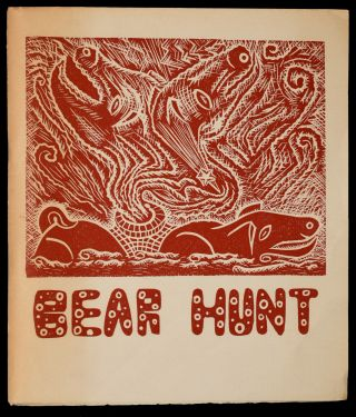 "BEAR HUNT FROM ""GOLDY LOCKS CONTINUED"". A PROSE POEM. W. Stanton Forbes."