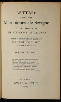 LETTERS FROM THE MARCHIONESS DE SEVIGNE TO HER DAUGHTER THE COUNTESS DE GRIGNAN (10 Volumes Bound as 5)
