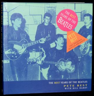 THE BEST YEARS OF THE BEATLES. Peter Best |, Bill Harry