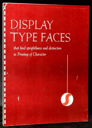 DISPLAY TYPE FACES THAT LEND SPRIGHTLINESS AND DISTINCTION TO PRINTING OF CHARACTER