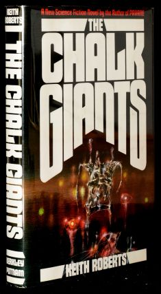 THE CHALK GIANTS. Keith Roberts