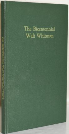 THE BICENTENNIAL WALT WHITMAN. ESSAYS FROM THE LONG-ISLANDER. William White