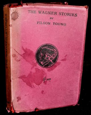 THE WAGNER STORIES. Filson Young.