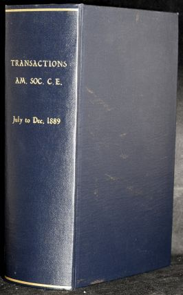 TRANSACTIONS | AMERICAN SOCIETY OF CIVIL ENGINEERS. VOL. XXI (21), JULY, 1889 - DECEMBER, 1889