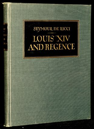 Louis XIV and Regency Furniture and Decoration. Seymour De Ricci