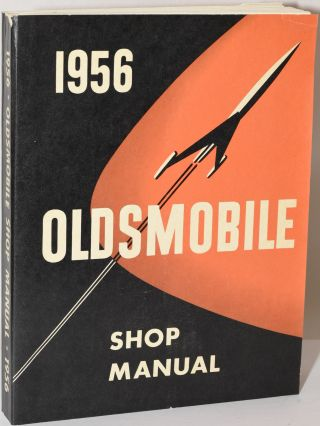 1956 OLDSMOBILE SHOP MANUAL