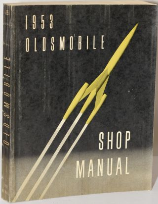 1953 OLDSMOBILE SHOP MANUAL