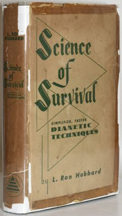 SCIENCE OF SURVIVAL: SIMPLIFIED, FASTER DIANETIC TECHNIQUES. L. Ron Hubbard