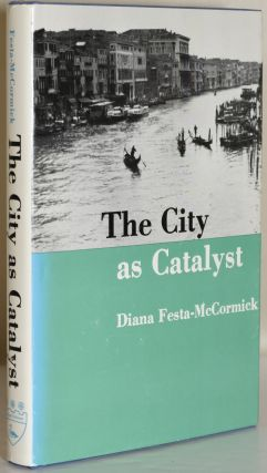 THE CITY AS CATALYST. Diana Festa-McCormick