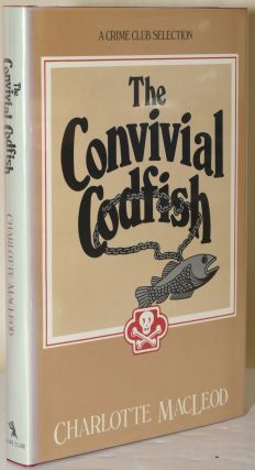 THE CONVIVIAL CODFISH. Charlotte MacLeod