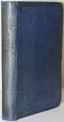 ISIS: AN EGYPTIAN PILGRIMAGE. (In Two Volumes; Vol I only). James Augustus St. John