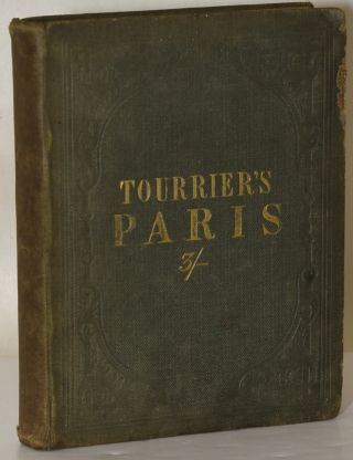 GUIDE TO PARIS AND ITS ENVIRONS, FAMILIAR DIALOGUES IN FRENCH AND ENGLISH | AND THE GREAT...