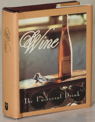 WINE: THE UNIVERSAL DRINK