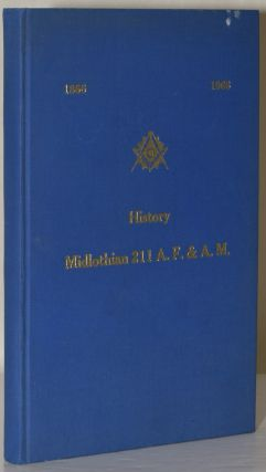 1866 1966 HISTORY. MIDLOTHIAN 211 A. F. & A. M. George Ira Johnson