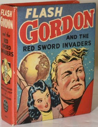 FLASH GORDON AND THE RED SWORD INVADERS. Alex Raymond