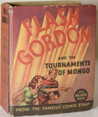FLASH GORDON AND THE TOURNAMENTS OF MONGO. Alex Raymond
