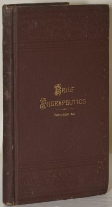 A BRIEF TREATISE ON THERAPEUTICS... WITH THE ADDITION OF CHAPTERS ON DIET FOR THE SICK. J. Milner...