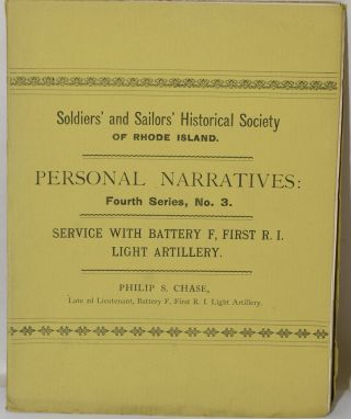 SERVICE WITH BATTERY F, FIRST R. I. LIGHT ARTILLERY [PERSONAL NARRATIVES OF EVENTS IN THE WAR OF...