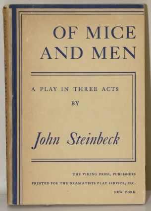OF MICE AND MEN. | A PLAY IN THREE ACTS. John Steinbeck