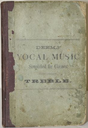 VOCAL MUSIC SIMPLIFIED | AN ELEMENTARY AND PROGRESSIVE METHOD OF TEACHING VOCAL MUSIC IN CLASSES....